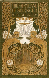 cover image of The Fairyland of Science by Arabella F. Buckley (1879)