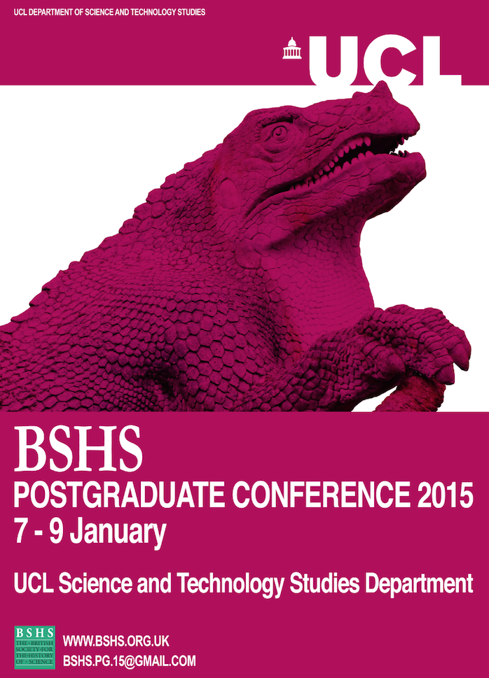 2015 BSHS postgraduate conference at UCL