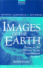 Images of the Earth: Essays in the History of the Environmental Sciences. 2nd edition