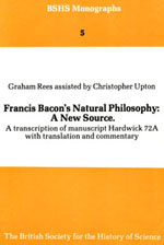 Francis Bacon's Natural Philosophy: A New Source. A Transcription of Manuscript Hardwick 72A with translation and commentary
