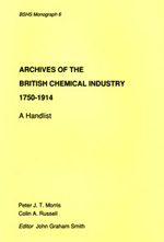 Archives of the British Chemical Industry, 1750-1914: A Handlist