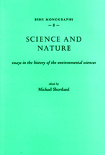 Science and Nature: Essays in the History of the Environmental Sciences