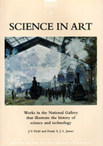 Science in Art: Works in the National Gallery that illustrate the History of Science and Technology